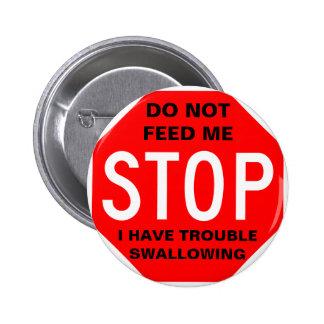 No me alimente el botón pin redondo de 2 pulgadas