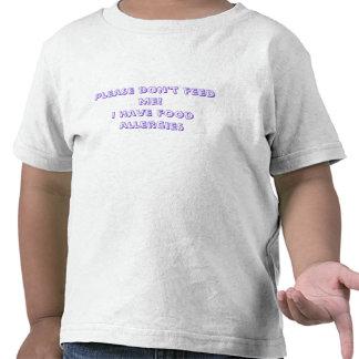 ¡No me alimente por favor Tengo alergias alimenta Camisetas