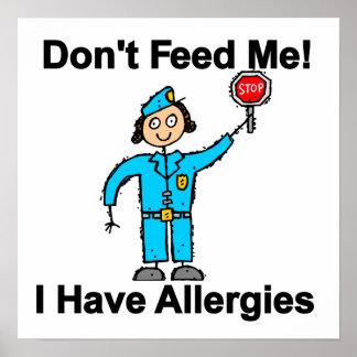 No me alimente que tengo alergias poster