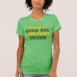 No me bese que no soy irlandés camiseta