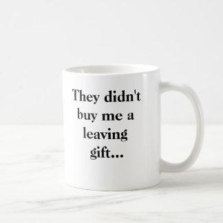 No me compraron un regalo que se iba… taza básica blanca