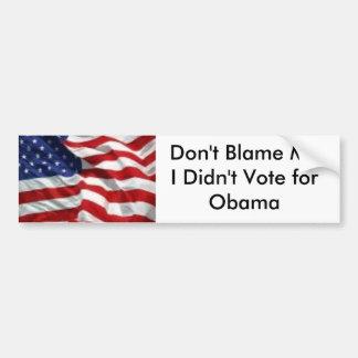 No me culpe que no voté por Obama Pegatina Para Auto