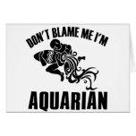 No me culpe que soy acuario felicitacion