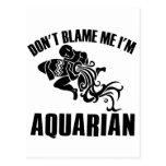 No me culpe que soy acuario postales