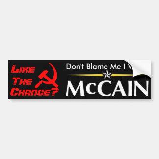 No me culpe que voté a McCain Pegatina Para Auto