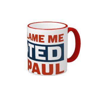 No me culpe que voté la taza de Ron Paul
