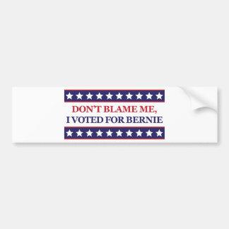 No me culpe que voté por Bernie Pegatina Para Auto