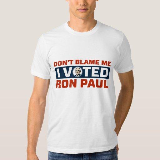 No me culpe que voté por el camisetas de Ron Paul Playera