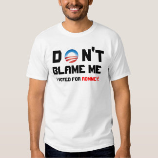 ¡No me culpe que voté por la camiseta de Romney! Playeras