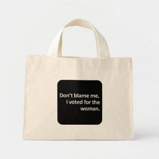 No me culpe que voté por la mujer bolsas lienzo