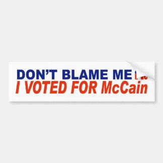 No me culpe que voté por McCain Etiqueta De Parachoque