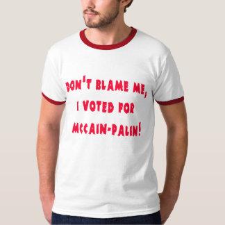 No me culpe que voté por McCain - Palin Remera
