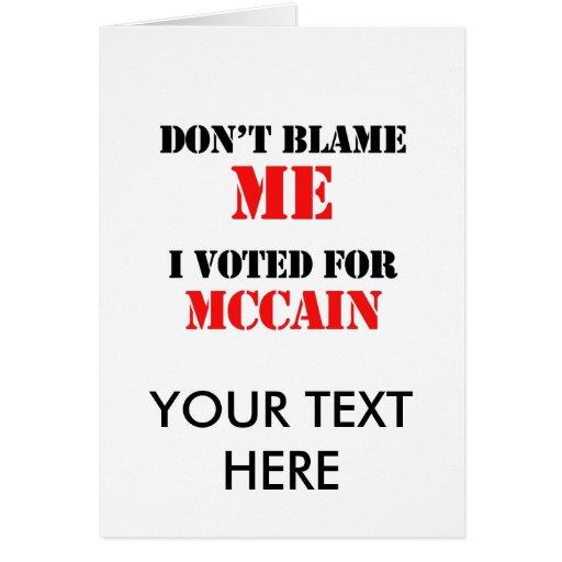 No me culpe que voté por Mccain Tarjeta
