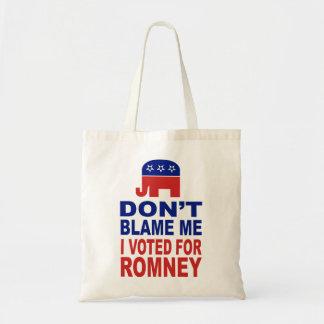 No me culpe que voté por Romney Bolsa Tela Barata
