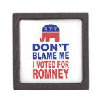 No me culpe que voté por Romney Cajas De Recuerdo De Calidad