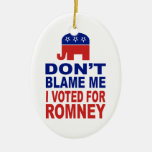 No me culpe que voté por Romney Adorno Ovalado De Cerámica