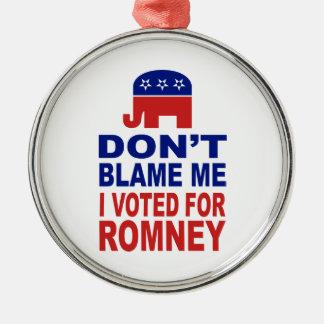 No me culpe que voté por Romney Ornamento Para Reyes Magos