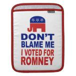 No me culpe que voté por Romney Fundas Para iPads