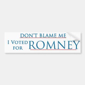 No me culpe que voté por Romney - ningún logotipo Etiqueta De Parachoque