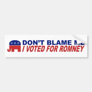 No me culpe que voté por Romney Pegatina Para Auto