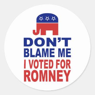 No me culpe que voté por Romney Pegatina Redonda