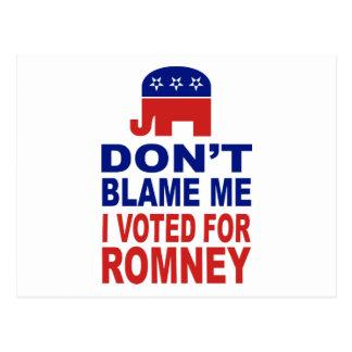 No me culpe que voté por Romney Tarjetas Postales