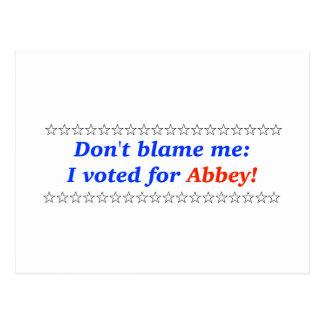 No me culpe: Voté por abadía Tarjetas Postales