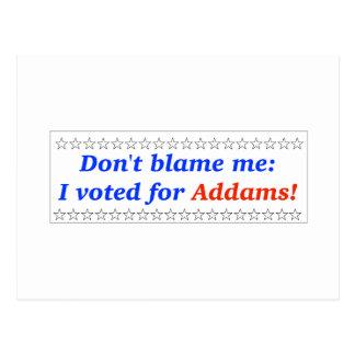 No me culpe: Voté por Addams Postales