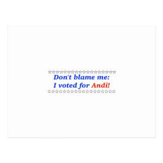 No me culpe: Voté por Andi Postales