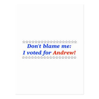 No me culpe: Voté por Andrew Tarjeta Postal