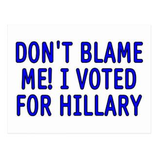¡No me culpe! Voté por Hillary Postal