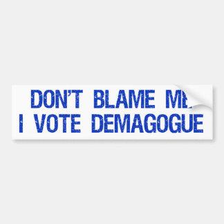 No me culpe yo votan a la pegatina para el parach etiqueta de parachoque
