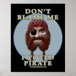 No me culpe, yo votó al pirata poster