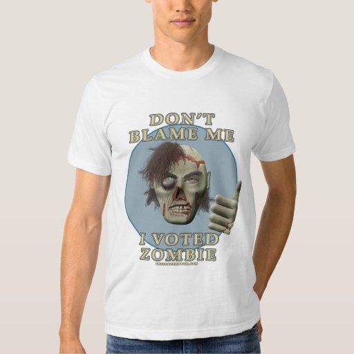 No me culpe, yo votó al zombi camisas