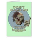 No me culpe, yo votó al zombi tarjeton