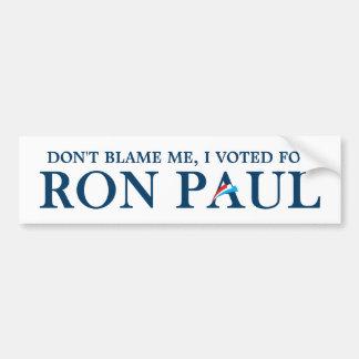 No me culpe, yo votó por Ron Paul Pegatina Para Auto