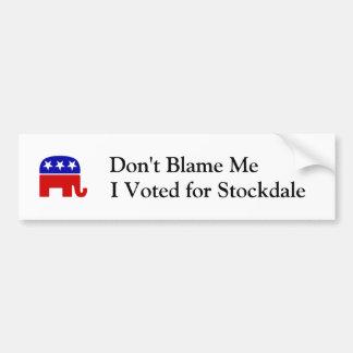 No me culpe, yo votó por Stockdale Pegatina Para Auto