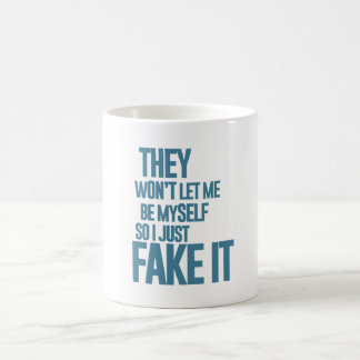 No me dejarán ser mismo, yo apenas lo falsifican taza básica blanca