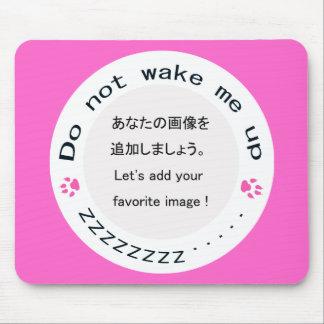 no me despierte encima de (el zzz…) Soy soñoliento Tapetes De Ratones