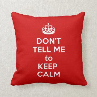No me diga guardar calma almohadas