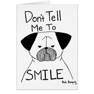 No me diga sonreír tarjeta de felicitación