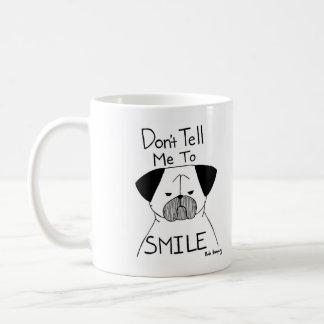 No me diga sonreír taza