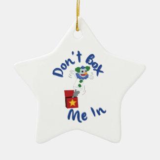No me encajone adentro adorno de cerámica en forma de estrella