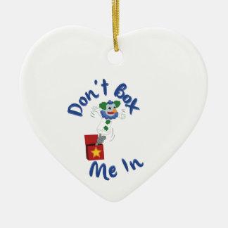 No me encajone adentro adorno de cerámica en forma de corazón