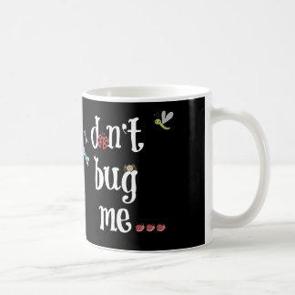no me fastidie…. hasta iv'e comía mi café taza básica blanca