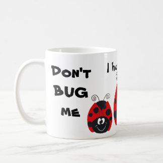 NO ME FASTIDIE - taza de café adaptable