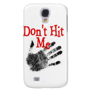 No me golpee caso del iPhone Funda Para Galaxy S4