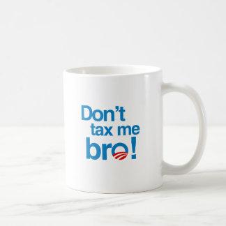 No me grave, bro taza de café