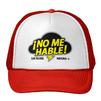 NO ME HABLE (una mama dominicana) Trucker Hat