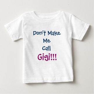 No me haga la camiseta del niño de Gigi de la Playera